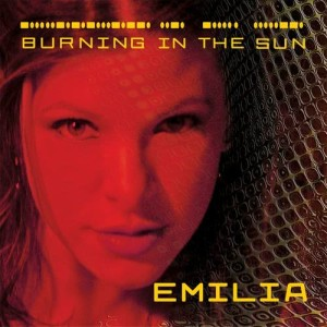 Burning In The Sun dari Emilia