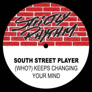 Album (Who?) Keeps Changing Your Mind from South Street Player