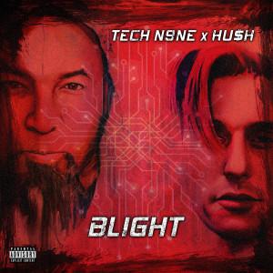 Album BLIGHT (Explicit) from Tech N9ne