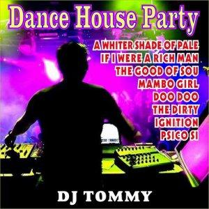 DJ Tommy的專輯House Dance Party