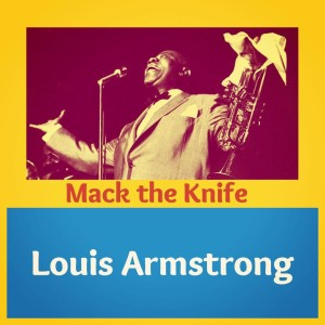 Louis Armstrong的專輯Mack the Knife