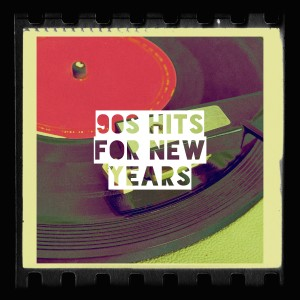 Album 90s Hits for New Years from Top 40