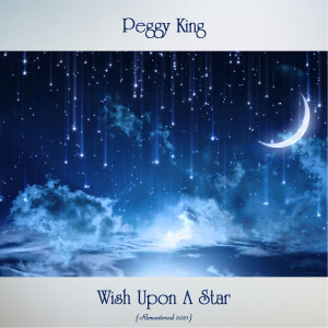 Album Wish Upon A Star (Remastered 2021) from Peggy King