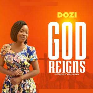 Album God Reigns from Dozi
