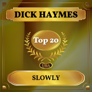 dick haymes的專輯Slowly