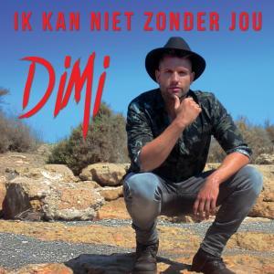 Album Ik Kan Niet Zonder Jou from Dimi