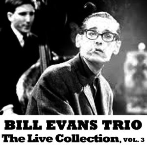 收聽Bill Evans Trio的All of You (Live)歌詞歌曲
