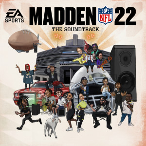Album Madden NFL 22 Soundtrack from Swae Lee