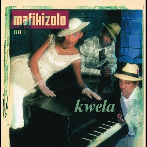 Album Kwela from Mafikizolo