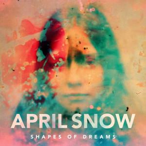 Ane Brun的專輯Shapes Of Dreams (Claes Rosen Remix)