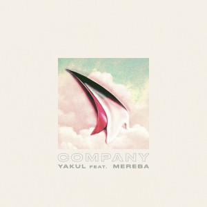 Album Company (feat. Mereba) from Yakul