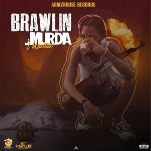 Album Brawlin Murda (Explicit) from I Waata