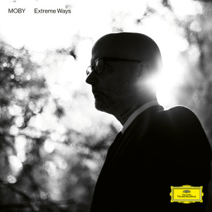 Album Extreme Ways (Reprise Version) from Moby