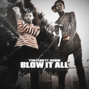 Album Blow It All from YSN FLOW