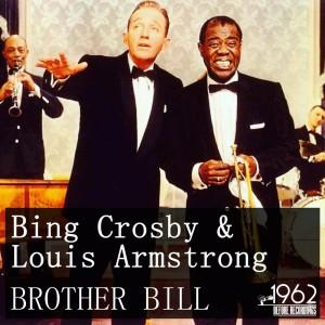 Bing Crosby的專輯Brother Bill