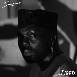 Album Tired from Shirazee