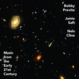 Album Music from the Early 21st Century from Nels Cline