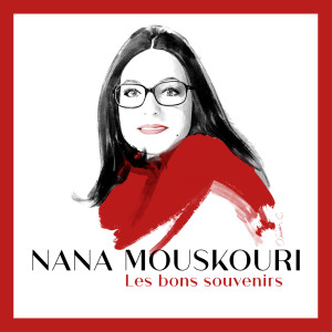 Album Les bons souvenirs from Nana Mouskouri