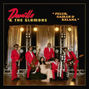 Peluh, Gairah & Kelana (80's Version) dari Danilla