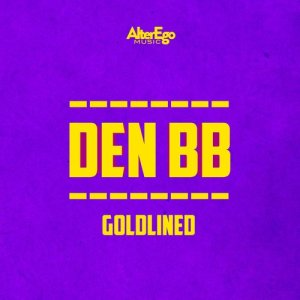 Listen to Goldlined song with lyrics from Den BB