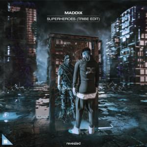 Album Superheroes (Tribe Edit) from Maddix