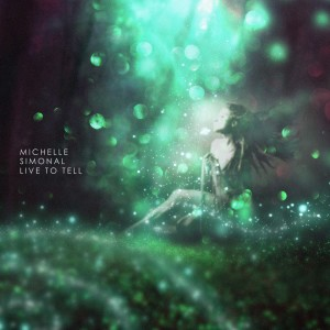 Album Live to Tell from Michelle Simonal