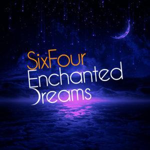 SixFour的專輯Enchanted Dreams