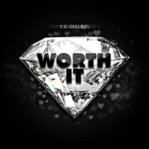 Listen to Worth It song with lyrics from YK Osiris