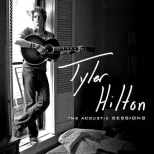 Album Tyler Hilton: The Acoustic Sessions from Tyler Hilton