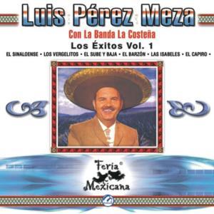 Album Luis Pérez Meza Con La Banda La Costeña - Los Éxitos Vol. 1 - Feria Mexicana from Luis Pérez Meza Con La Banda La Costeña