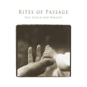 Rites of Passage dari Dan Wheeler