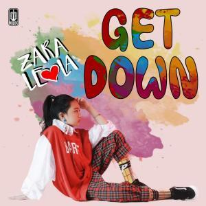 Get Down dari Zara Leola