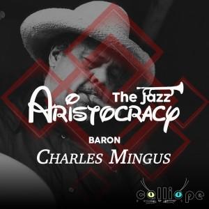 Album The Jazz Aristocracy: Baron from Charles Mingus