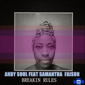 Album Breaking Rules (feat. Samantha Faison) from Andy Soul
