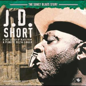 The Sonet Blues Story 1973 J.D. Short