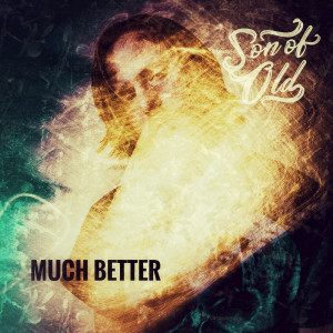 Album Much Better Single from Sonofold