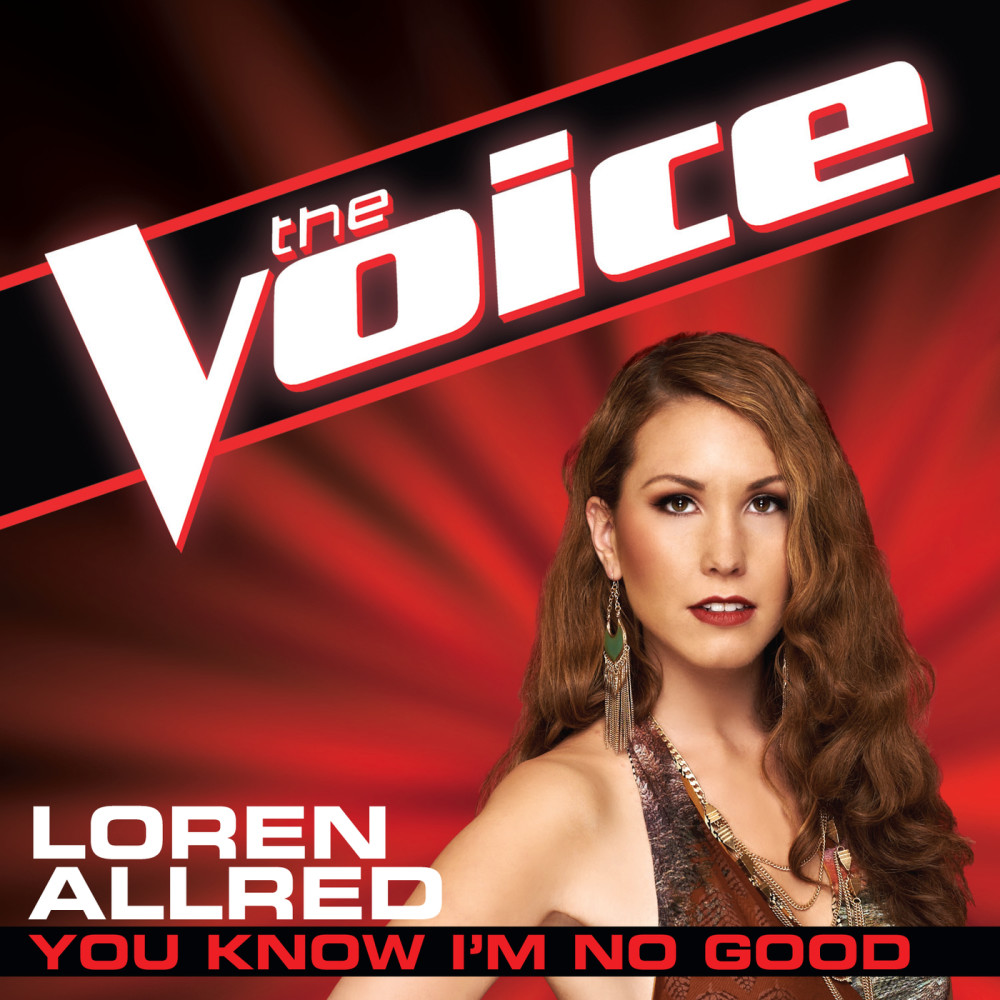 You Know I'm No Good (The Voice Performance) 2012 Loren Allred