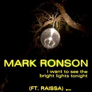 I Want to See the Bright Lights Tonight dari Mark Ronson