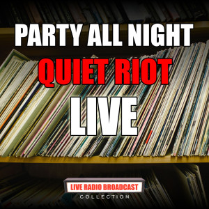 Album Party All Night from Quiet Riot