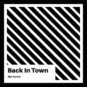 Album Back in Town from Mel Torme