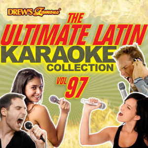 The Hit Crew的專輯The Ultimate Latin Karaoke Collection, Vol. 97