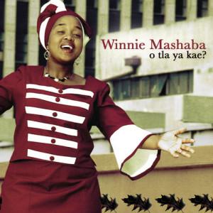 Album O Tla Ya Kae? from Winnie Mashaba