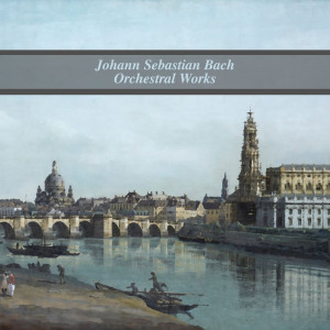 Album Bach: Orchestral Works from Musica Antiqua Koln