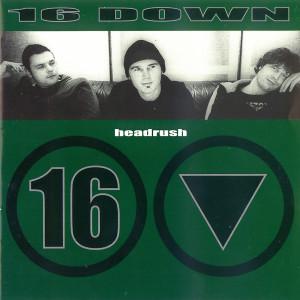 Headrush 2001 16 Down