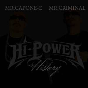 收聽Mr. Capone-E的Hi-Power History歌詞歌曲