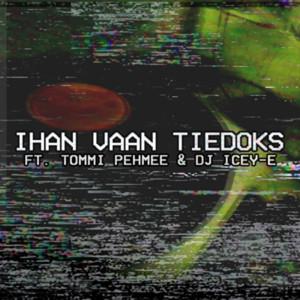 Album Ihan vaan tiedoks (Explicit) from MDB