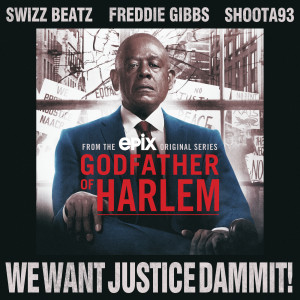 Album We Want Justice Dammit! from Godfather of Harlem