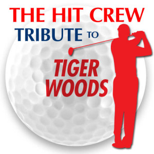 The Hit Crew的專輯Tribute to Tiger Woods