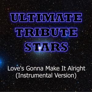 Ultimate Tribute Stars的專輯George Strait - Love's Gonna Make It Alright (Instrumental Version)