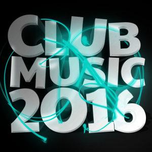 Club Music 2016